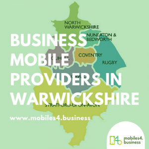 Business Mobile Providers in Warwickshire