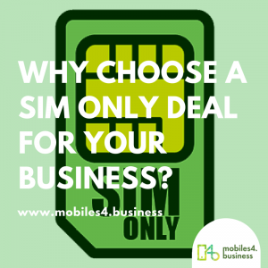 Sim ONLY Business mobiles phone deals